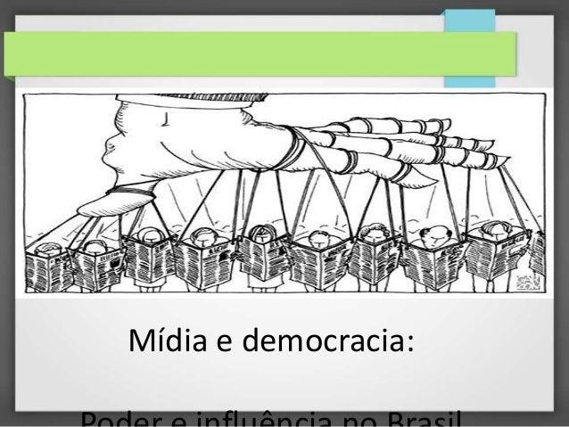 Mídia e democracia: