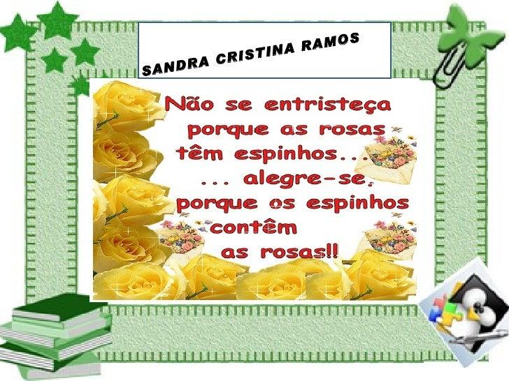 SANDRA CRISTINA RAMOS