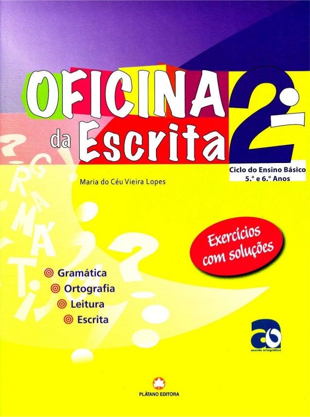 """Ciclo do Ensino Básico  Maria do Céu Vieira Lopes 53963 A""""°5     Gramática Ortografia Leitura  Escrita     acordo orla¡ rú..."""