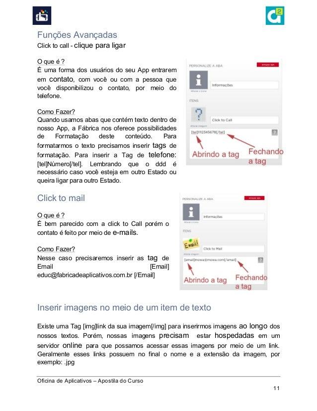 Oficina de Aplicativos – Apostila do Curso 11 Funções Avançadas Click to call - clique para ligar O que é ? É uma forma ...
