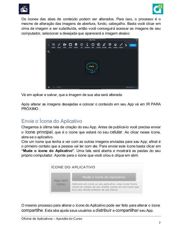 Oficina de Aplicativos – Apostila do Curso 7 Os ícones das abas de conteúdo podem ser alterados. Para isso, o processo é...