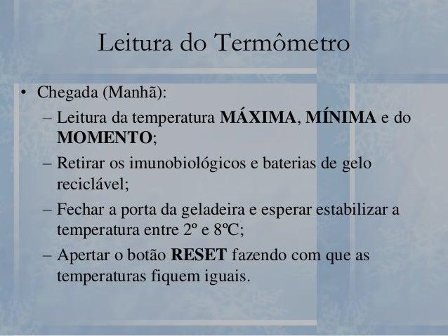 Mapa de Registro de Temperatura Especificação da Temperatura 01 02 03 04 05 06 07 08 09 10 11 12 13 14 15 16 MANHÃ Mínima ...