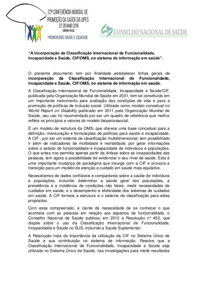 """""""A Incorporação da Classificação Internacional de Funcionalidade, Incapacidade e Saúde, CIF/OMS, no sistema de informação ..."""