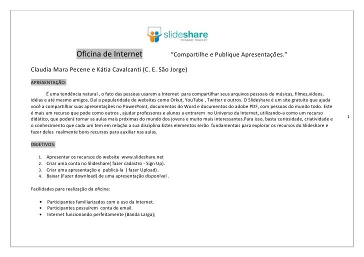 """Oficina de Internet                           """"Compartilhe e Publique Apresentações.""""  Claudia Mara Pecene e Kátia Cavalca..."""