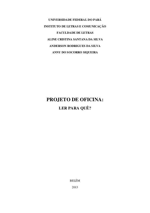 UNIVERSIDADE FEDERAL DO PARÁINSTITUTO DE LETRAS E COMUNICAÇÃO      FACULDADE DE LETRAS ALINE CRISTINA SANTANA DA SILVA  AN...