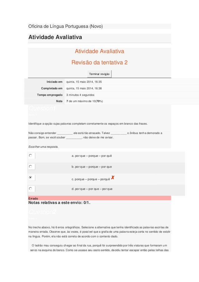 Oficina de Língua Portuguesa (Novo) Atividade Avaliativa Atividade Avaliativa Revisão da tentativa 2 Terminar revisão Inic...