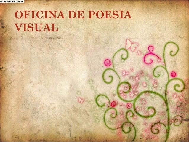 OFICINA DE POESIA VISUAL