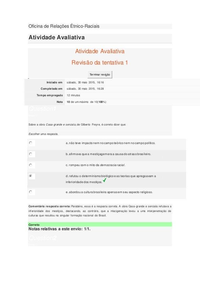 Oficina de Relações Étnico-Raciais Atividade Avaliativa Atividade Avaliativa Revisão da tentativa 1 Terminar revisão Inici...