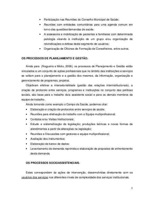 3 • Participação nas Reuniões do Conselho Municipal de Saúde; • Reuniões com entidades comunitárias para uma agenda comum ...