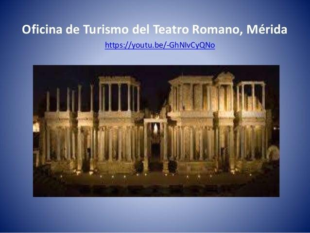 Oficina de turismo teatro romano de m rida for Oficina de turismo de palencia