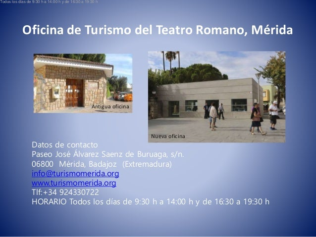Oficina de turismo teatro romano de m rida for Oficina de turismo huesca
