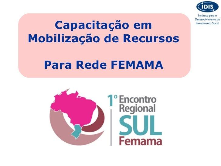 Capacitação emMobilização de Recursos  Para Rede FEMAMA