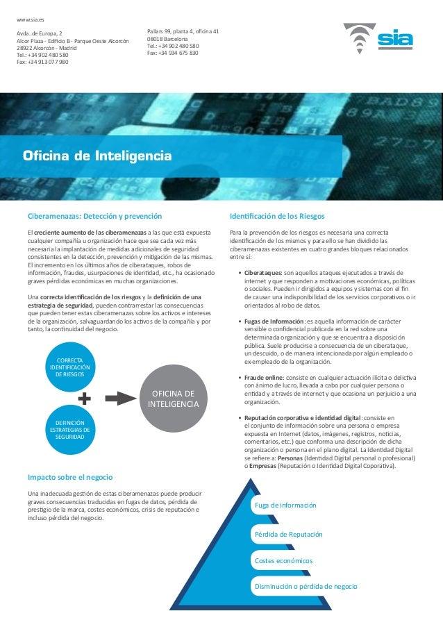 Ciberamenazas: Detección y prevención El creciente aumento de las ciberamenazas a las que está expuesta cualquier compañía...