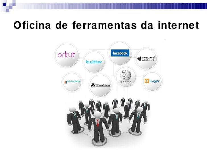 Oficina de ferramentas da internet