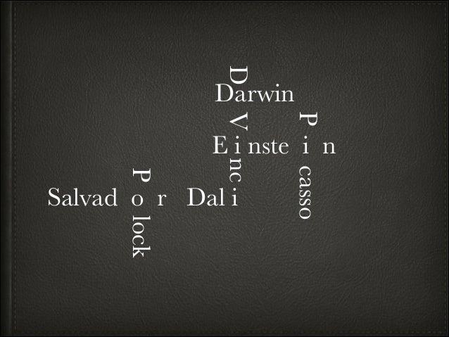 D  Darwin P  V nc  E i nste i n lock  casso  P  Salvad o r Dal i
