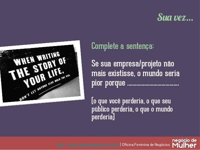 www.negociodemulher.com.br | Oficina Feminina de Negócios v Alta performance atlética (Nike) v Entretenimento e diver...