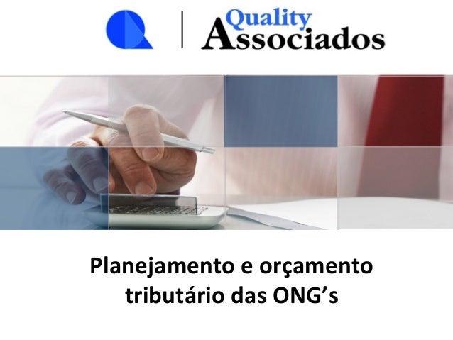 Planejamento e orçamento tributário das ONG's