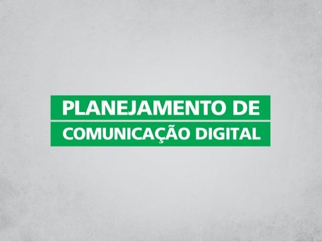 Oficina Planejamento de Comunicação Digital - Part II