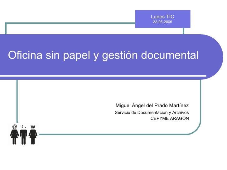 Oficina sin papel y gesti n documental for Oficina gestion ica