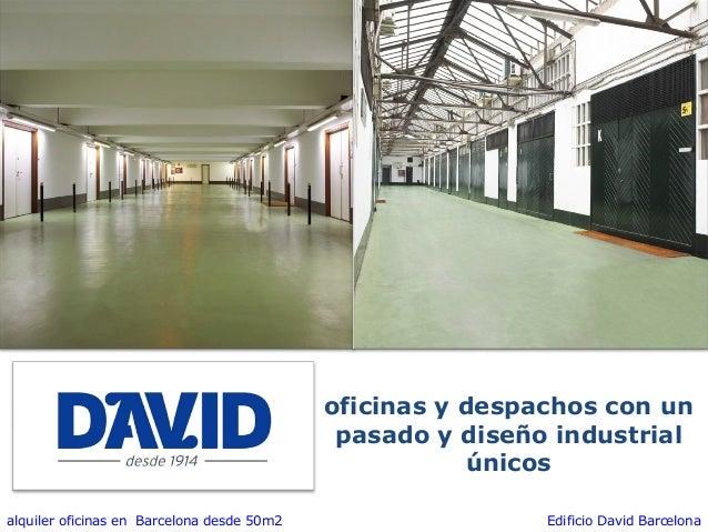 Oficinas alquiler Barcelona. Edificio David