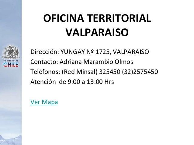 Dirección: YUNGAY Nº 1725, VALPARAISO Contacto: Adriana Marambio Olmos Teléfonos: (Red Minsal) 325450 (32)2575450 Atención...