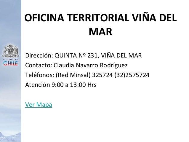 Dirección: QUINTA Nº 231, VIÑA DEL MAR Contacto: Claudia Navarro Rodríguez Teléfonos: (Red Minsal) 325724 (32)2575724 Aten...