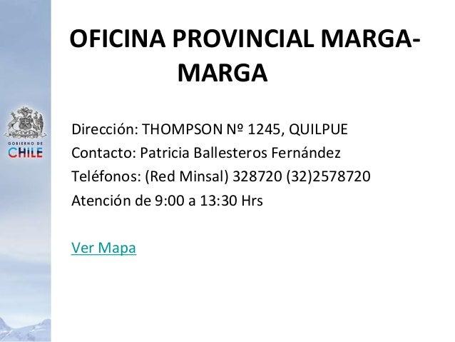 Dirección: THOMPSON Nº 1245, QUILPUE Contacto: Patricia Ballesteros Fernández Teléfonos: (Red Minsal) 328720 (32)2578720 A...