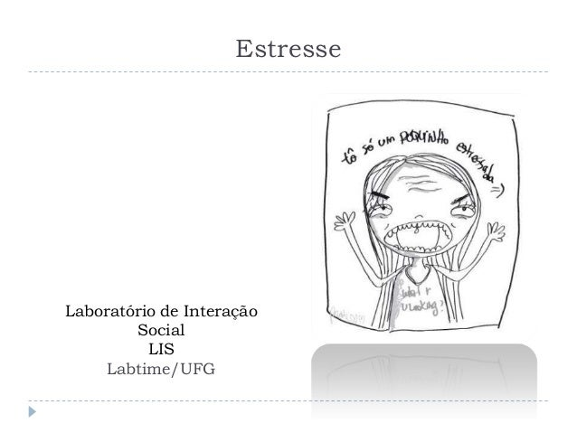 EstresseLaboratório de InteraçãoSocialLISLabtime/UFG
