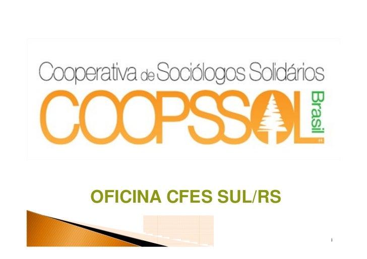 OFICINA CFES SUL/RS                      1