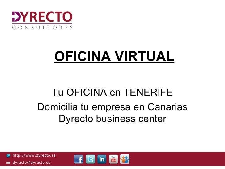 OFICINA VIRTUAL              Tu OFICINA en TENERIFE            Domicilia tu empresa en Canarias               Dyrecto busi...
