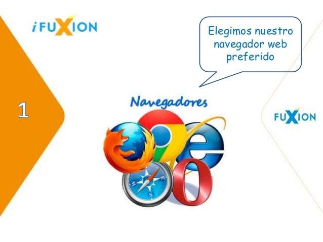 Elegimos nuestro  navegador web  preferido