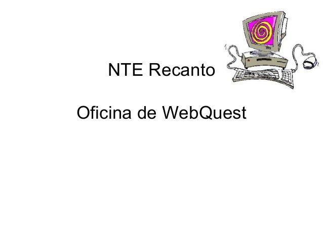 NTE Recanto Oficina de WebQuest