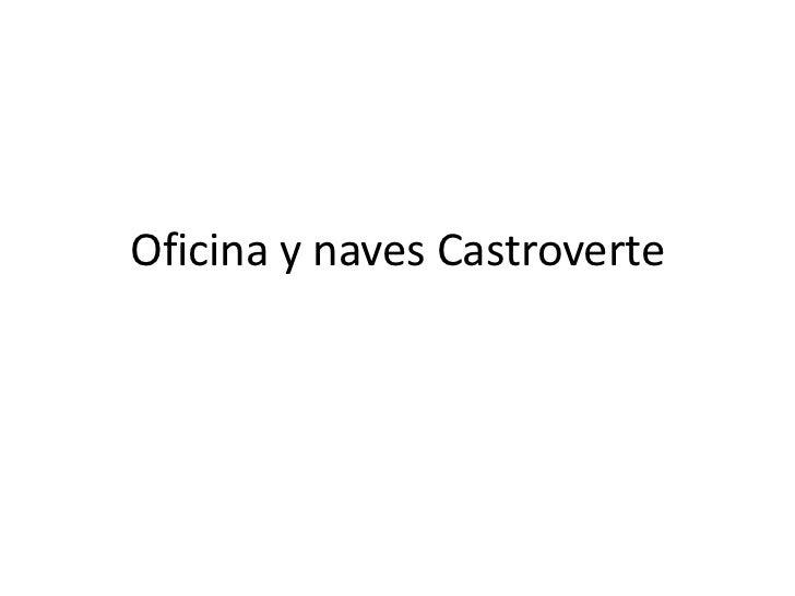 Oficina y naves Castroverte