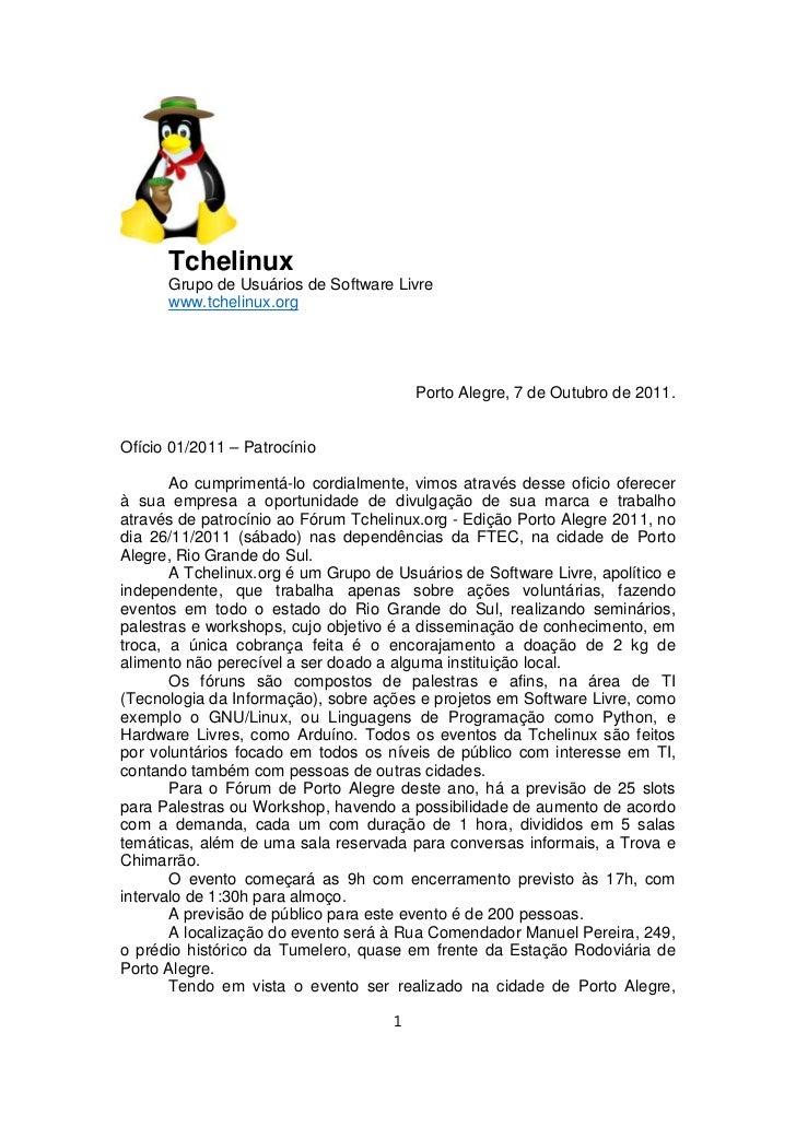 Tchelinux      Grupo de Usuários de Software Livre      www.tchelinux.org                                         Porto Al...