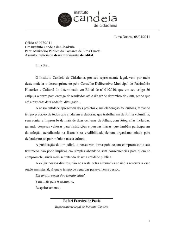 Lima Duarte, 08/04/2011Ofício nº 007/2011De: Instituto Candeia de CidadaniaPara: Ministério Público da Comarca de Lima Dua...