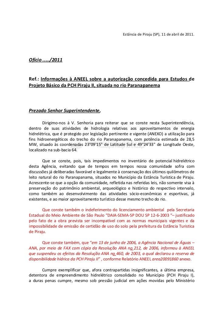 Estância de Piraju (SP), 11 de abril de 2011.Ofício ...../2011Ref.: Informações à ANEEL sobre a autorização concedida para...