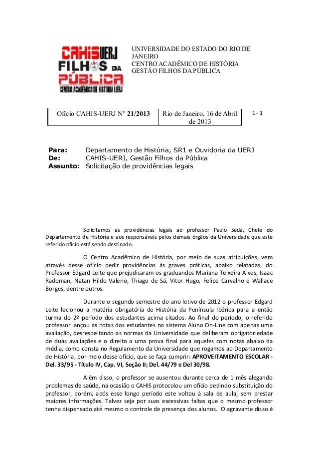 UNIVERSIDADE DO ESTADO DO RIO DEJANEIROCENTRO ACADÊMICO DE HISTÓRIAGESTÃO FILHOS DA PÚBLICAOfício CAHIS-UERJ N° 21/2013 Ri...