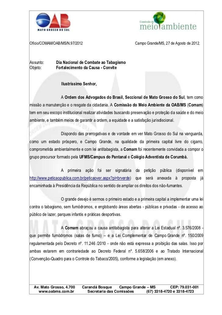 Ofício/COMAM/OAB/MS/N.97/2012                                  Campo Grande/MS, 27 de Agosto de 2012.Assunto:        Dia N...