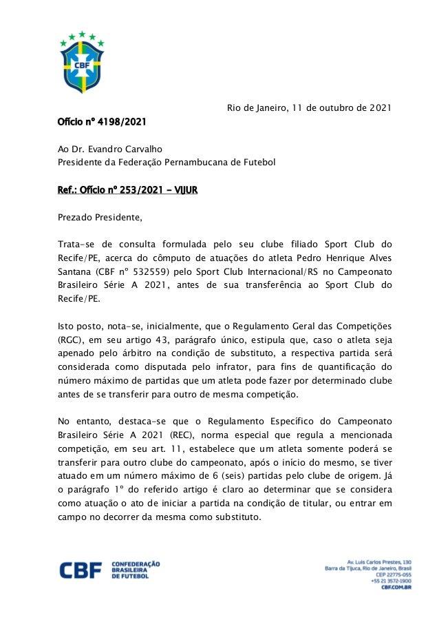 Rio de Janeiro, 11 de outubro de 2021 Ofício nº 4198/2021 Ao Dr. Evandro Carvalho Presidente da Federação Pernambucana de ...