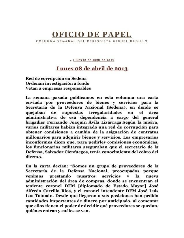 OFICIO DE PA PEL     COLUMNA SEMANAL DEL PERIODISTA MIGUEL BADILLO                     « LUNES 01 DE ABRIL DE 2013        ...