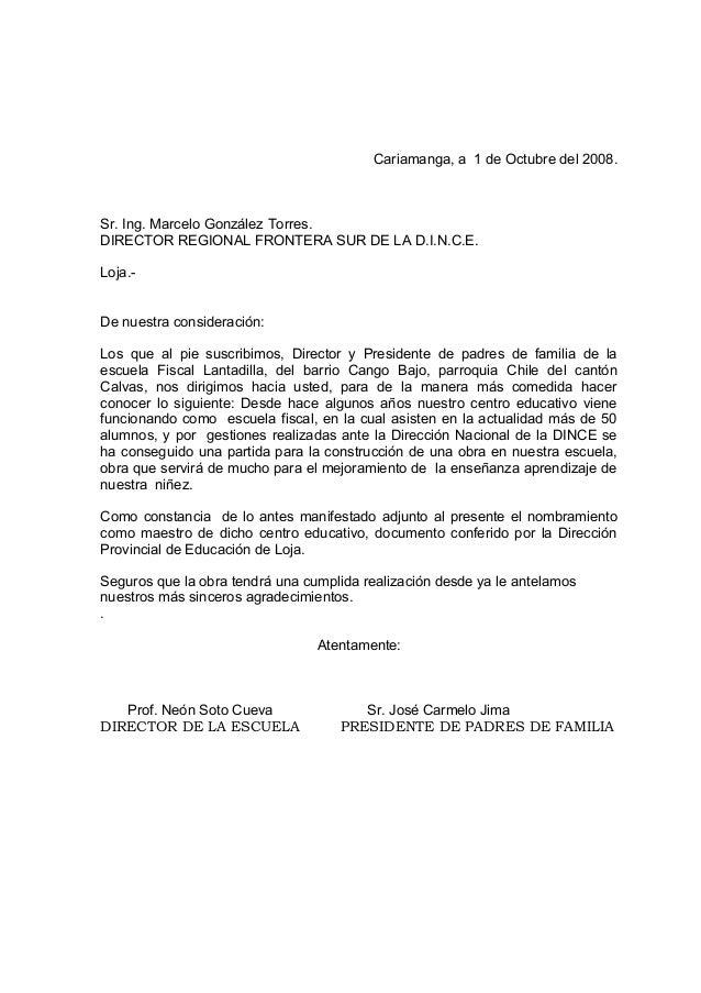 Cariamanga, a 1 de Octubre del 2008.  Sr. Ing. Marcelo González Torres.  DIRECTOR REGIONAL FRONTERA SUR DE LA D.I.N.C.E.  ...