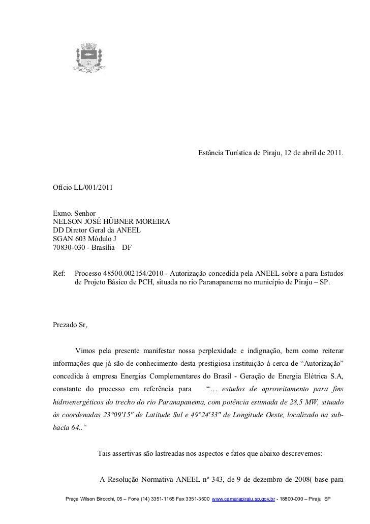 Estância Turística de Piraju, 12 de abril de 2011.Ofício LL/001/2011Exmo. SenhorNELSON JOSÉ HÜBNER MOREIRADD Diretor Geral...