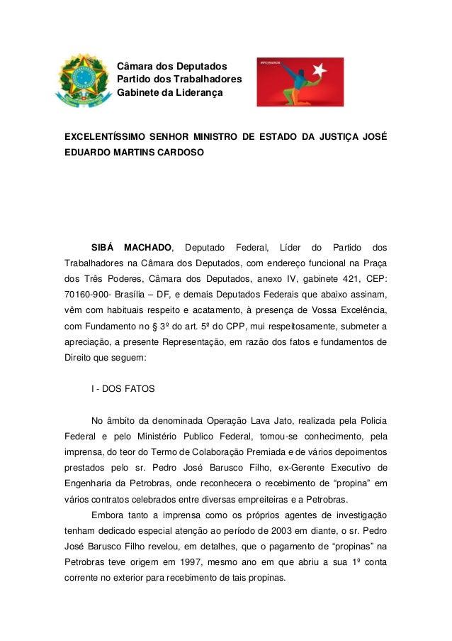 Câmara dos Deputados Partido dos Trabalhadores Gabinete da Liderança EXCELENTÍSSIMO SENHOR MINISTRO DE ESTADO DA JUSTIÇA J...