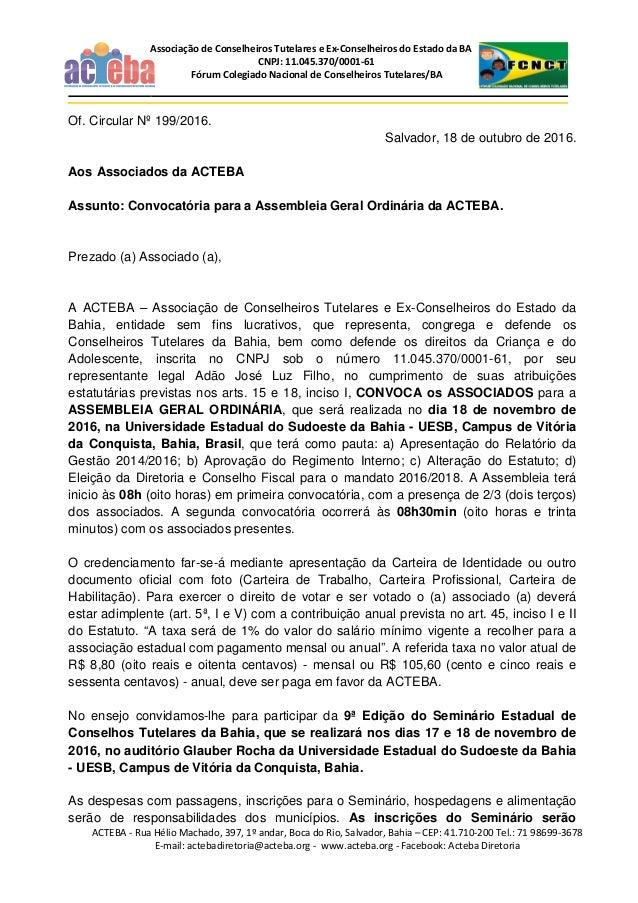 ACTEBA - Rua Hélio Machado, 397, 1º andar, Boca do Rio, Salvador, Bahia – CEP: 41.710-200 Tel.: 71 98699-3678 E-mail: acte...