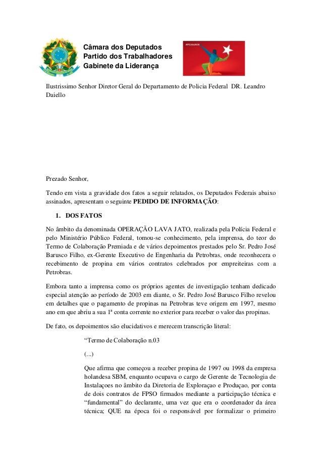 Câmara dos Deputados Partido dos Trabalhadores Gabinete da Liderança Ilustrissimo Senhor Diretor Geral do Departamento de ...