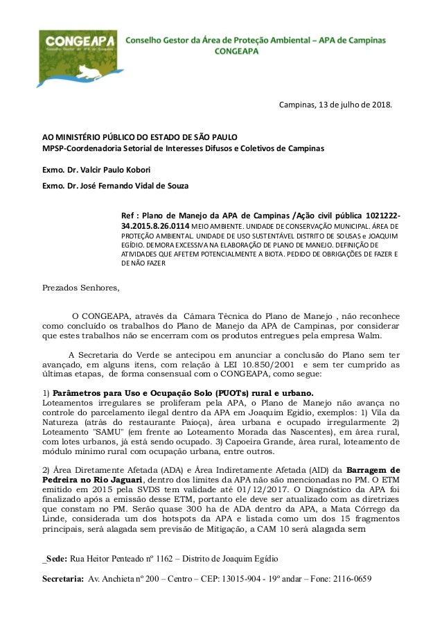 Campinas, 13 de julho de 2018. AO MINISTÉRIO PÚBLICO DO ESTADO DE SÃO PAULO MPSP-Coordenadoria Setorial de Interesses Difu...