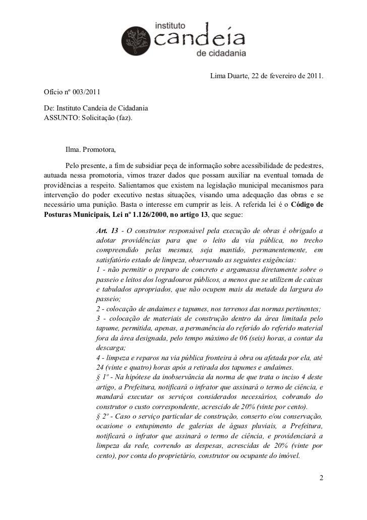 Lima Duarte, 22 de fevereiro de 2011.Ofício nº 003/2011De: Instituto Candeia de CidadaniaASSUNTO: Solicitação (faz).      ...