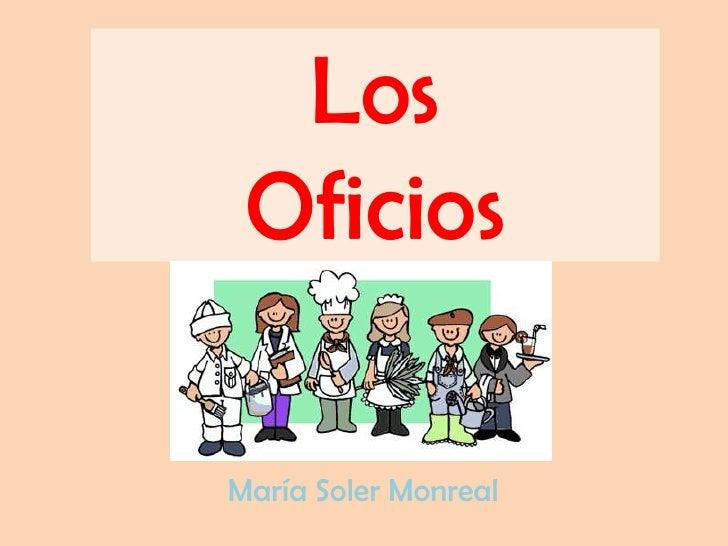 Los  Oficios  María Soler Monreal