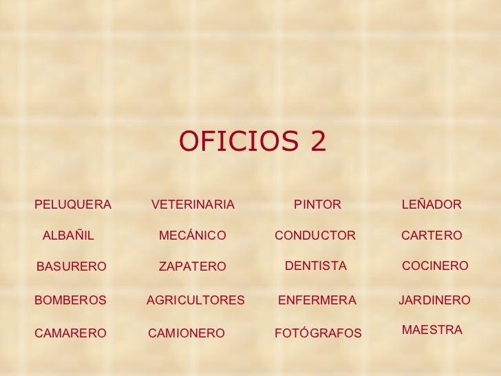 OFICIOS 2 ALBAÑIL BASURERO BOMBEROS CAMARERO CARTERO COCINERO JARDINERO MAESTRA MECÁNICO ZAPATERO AGRICULTORES CAMIONERO C...