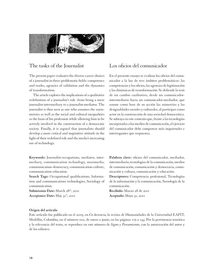 The tasks of the Journalist                                 Los oficios del comunicadorThe present paper evaluates the div...